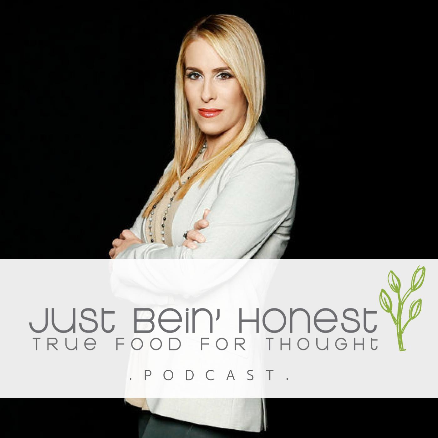DR. JENN MANN _ Just Bein' Honest - PODCAST