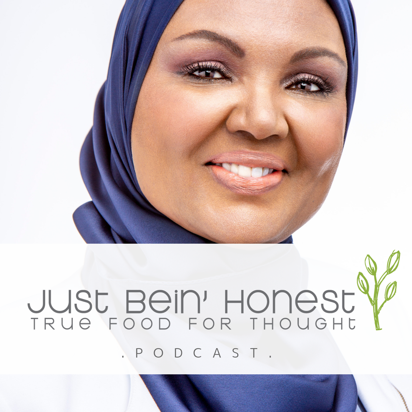 AMINA ADEM Ep 35 _ Just Bein' Honest - PODCAST