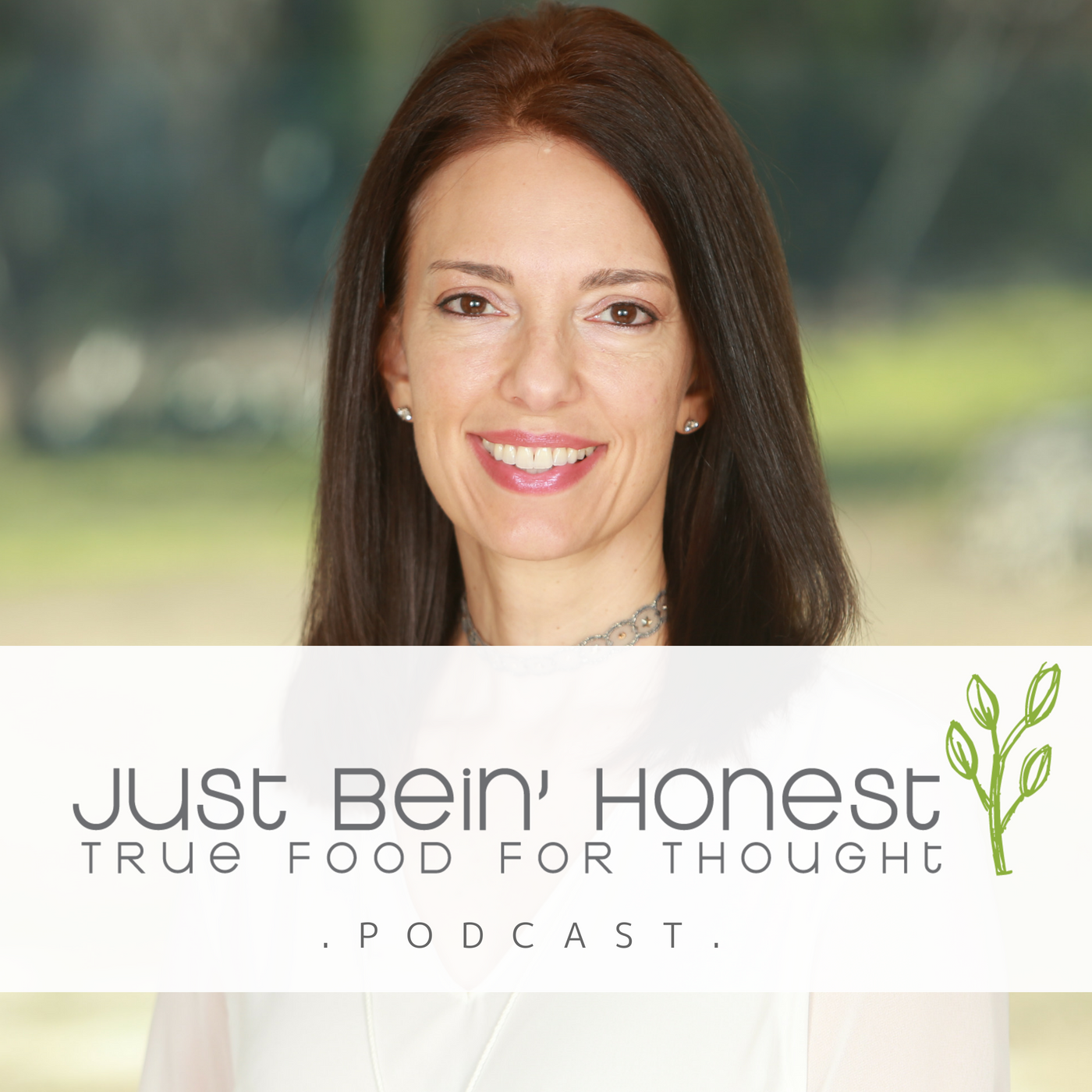 JANET NEWMAN Ep 27 _ Just Bein' Honest - PODCAST