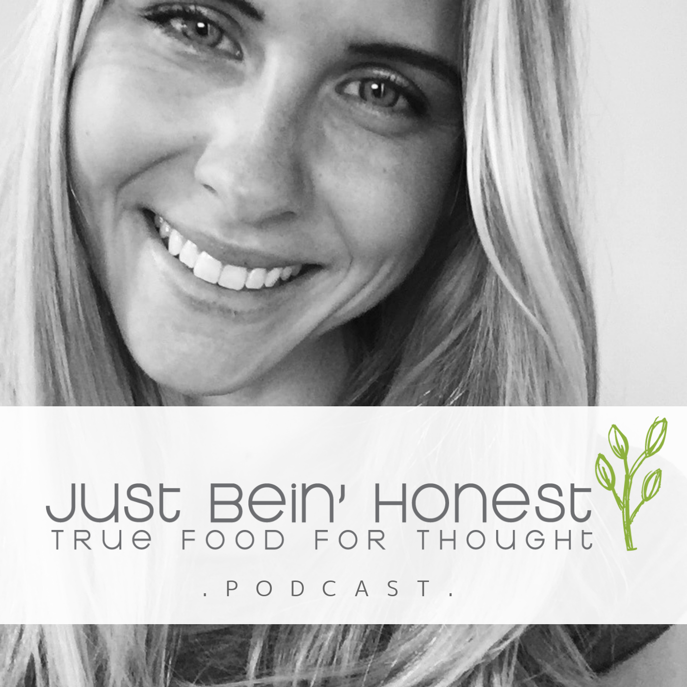 KATHERINE BROWN Ep 28 _ Just Bein' Honest - PODCAST