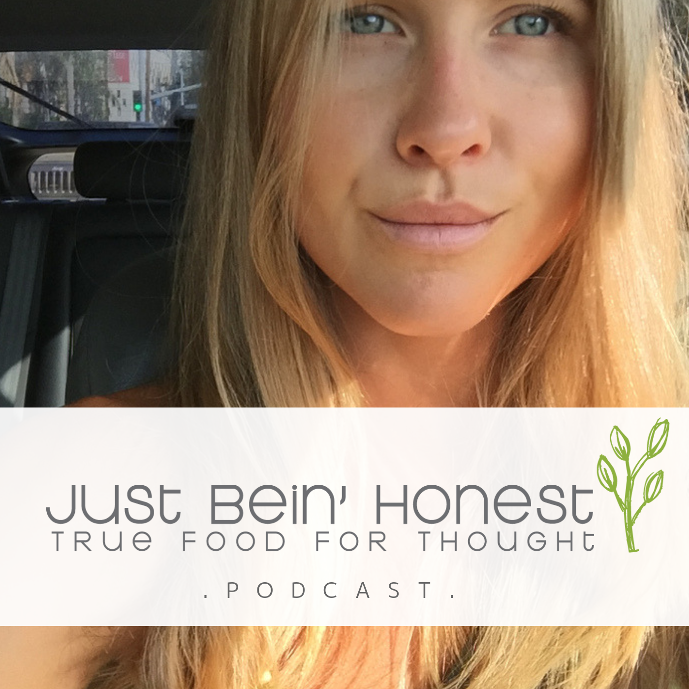 KATHERINE BROWN Ep 30 _ Just Bein' Honest - PODCAST