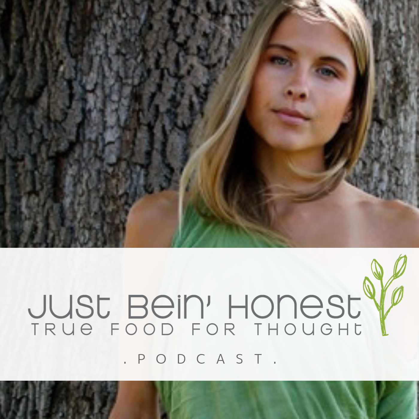 KATHERINE BROWN Ep 34 _ Just Bein' Honest - PODCAST