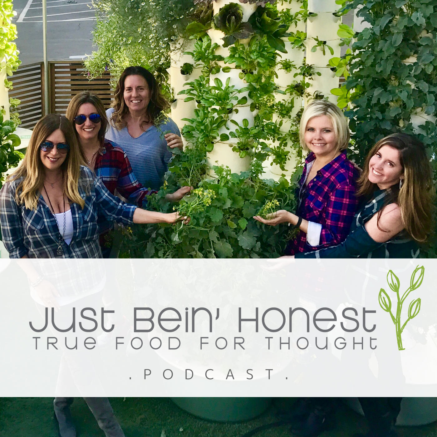 LA URBAN FARMS _ Just Bein' Honest - PODCAST