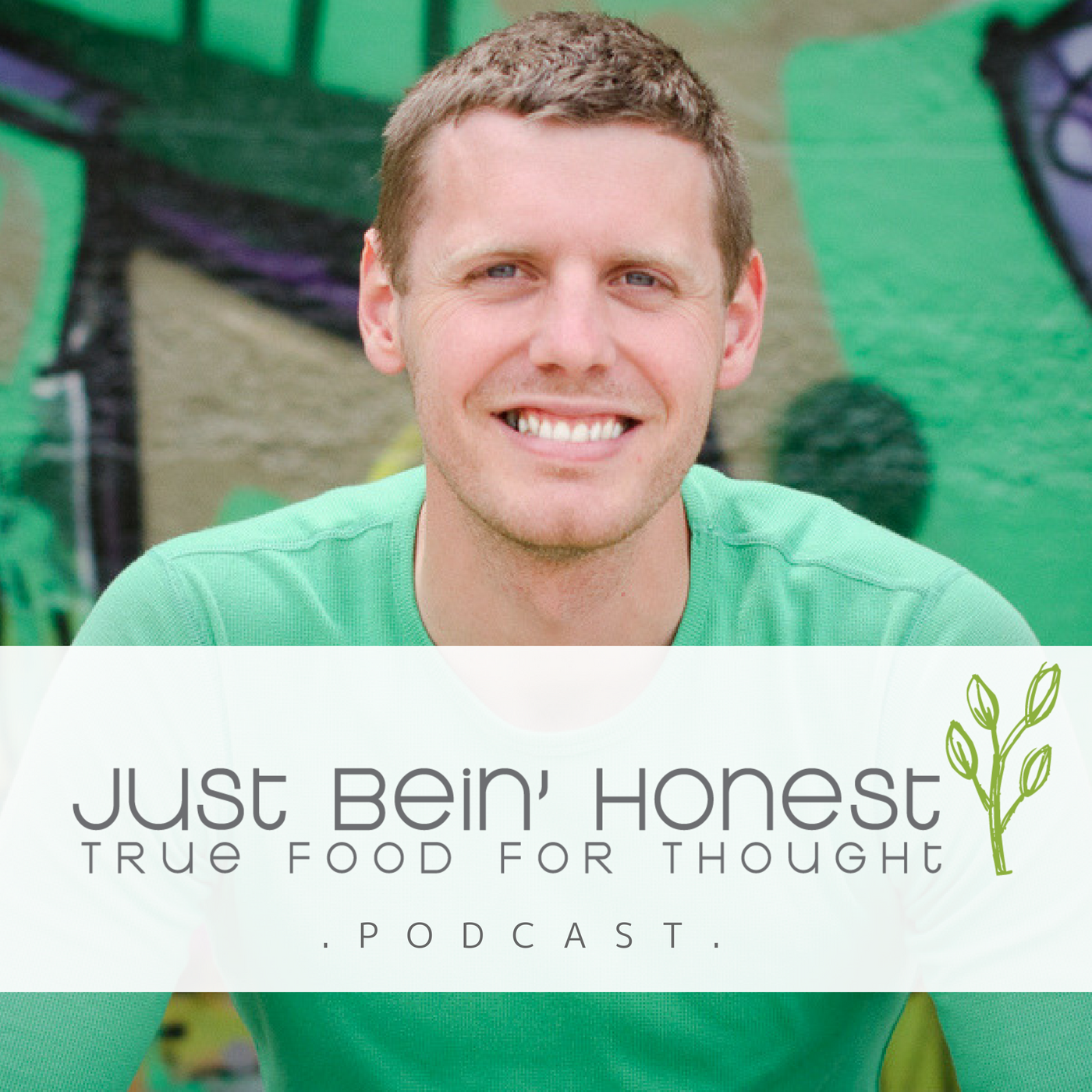 MARCUS HOUTSMA _ Just Bein' Honest - PODCAST