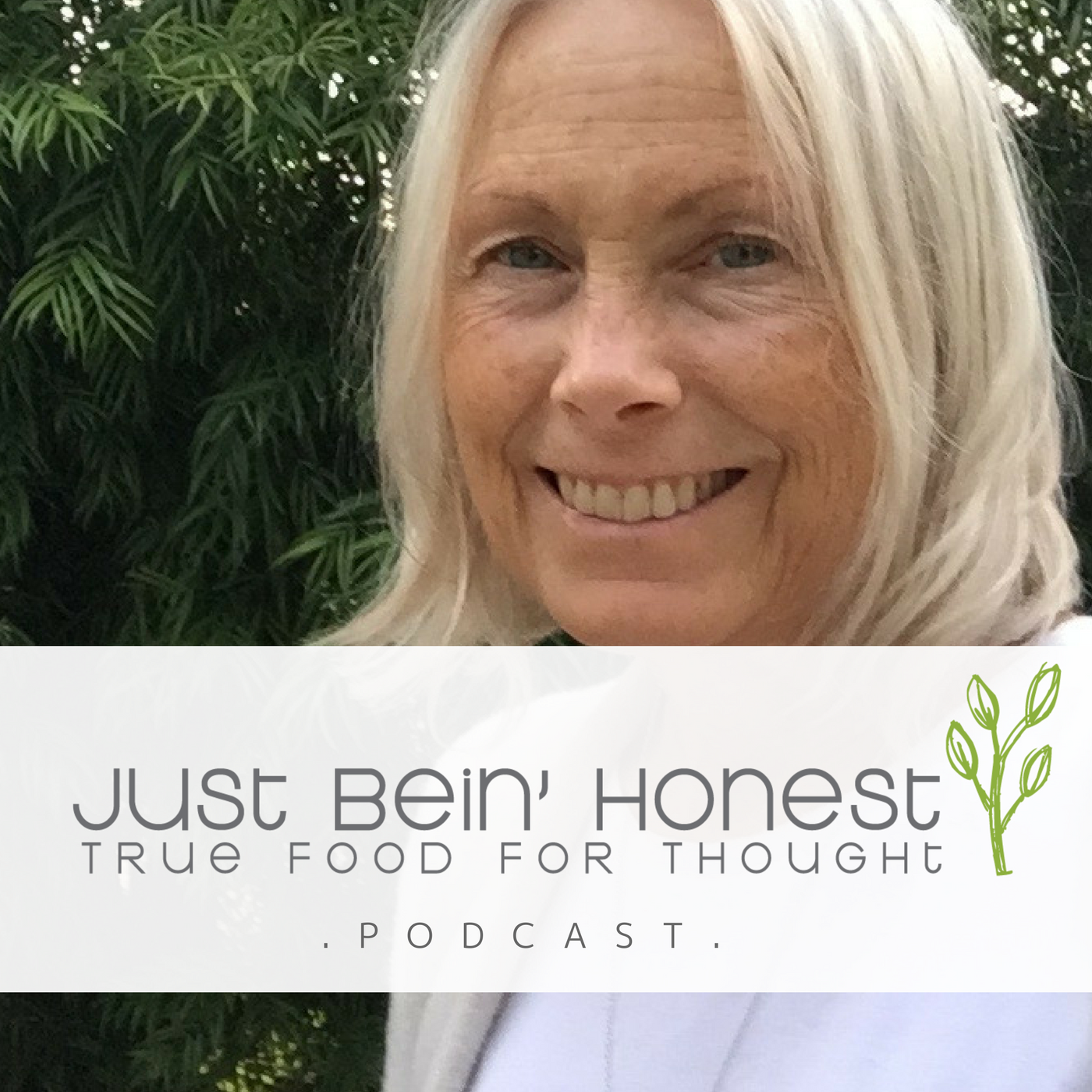 SALLY BERRY _ Just Bein' Honest - PODCAST
