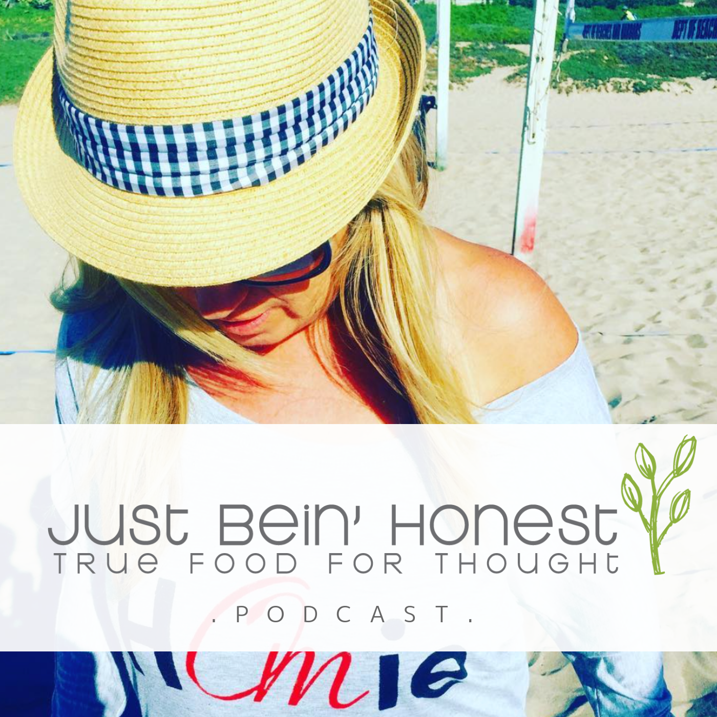 SANDY ABRAMS Ep 2 _ Just Bein' Honest - PODCAST