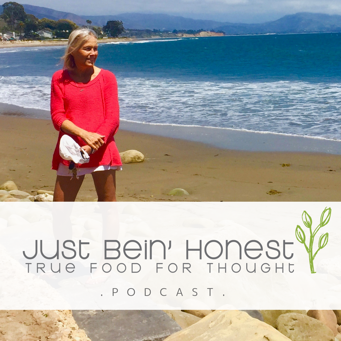 SALLY BERRY Ep 53 _ Just Bein' Honest - PODCAST