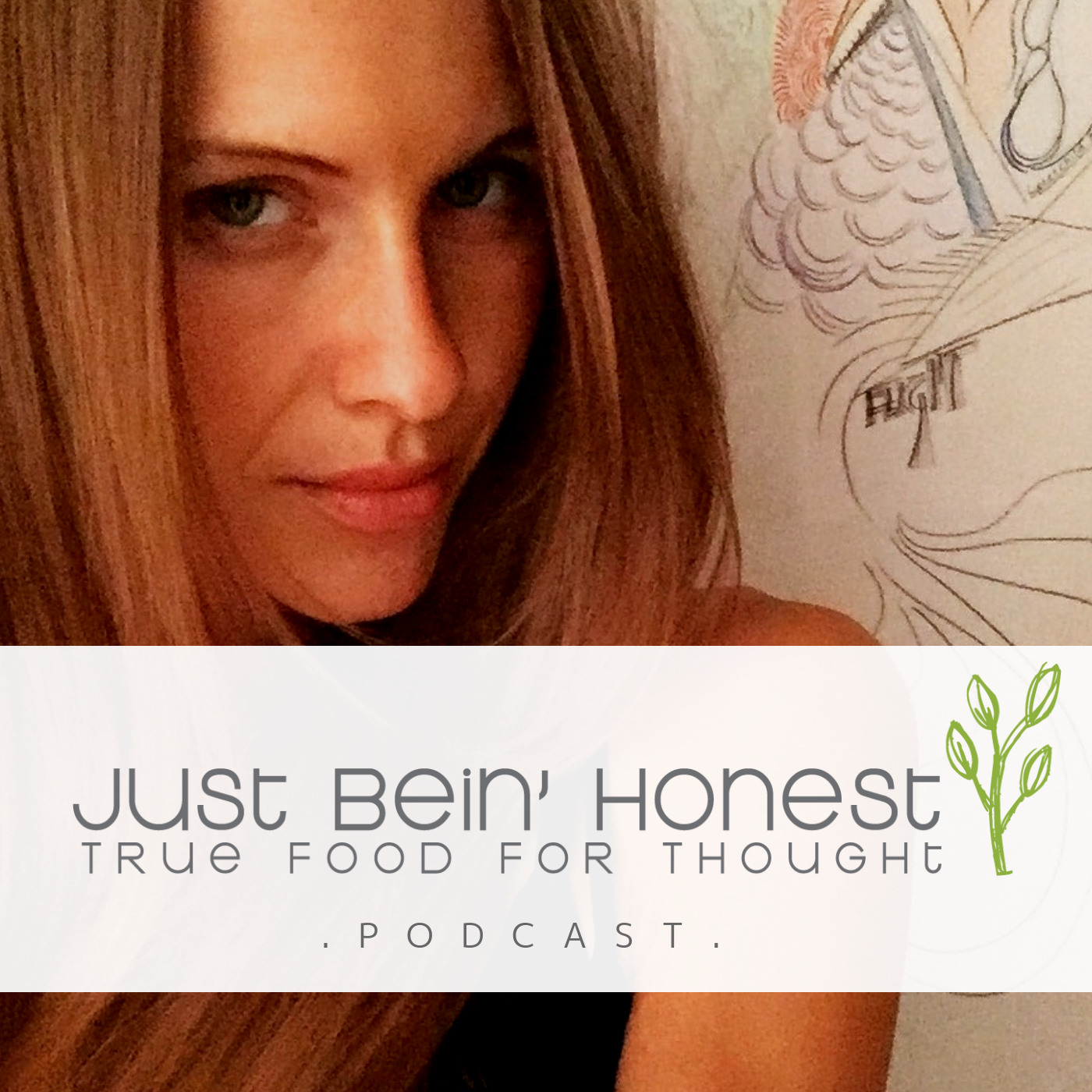 KATHERINE BROWN Ep 57 _ Just Bein' Honest - PODCAST