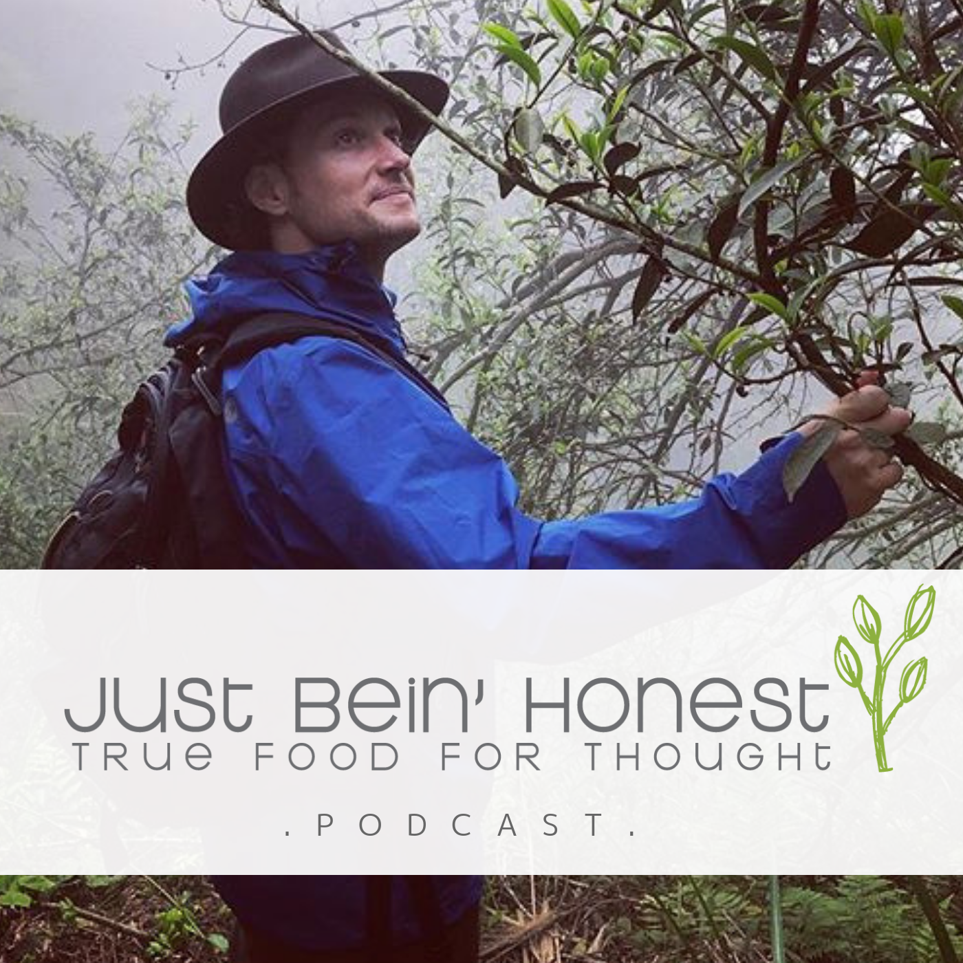 COLIN HUDON Ep 61 _ Just Bein' Honest - PODCAST