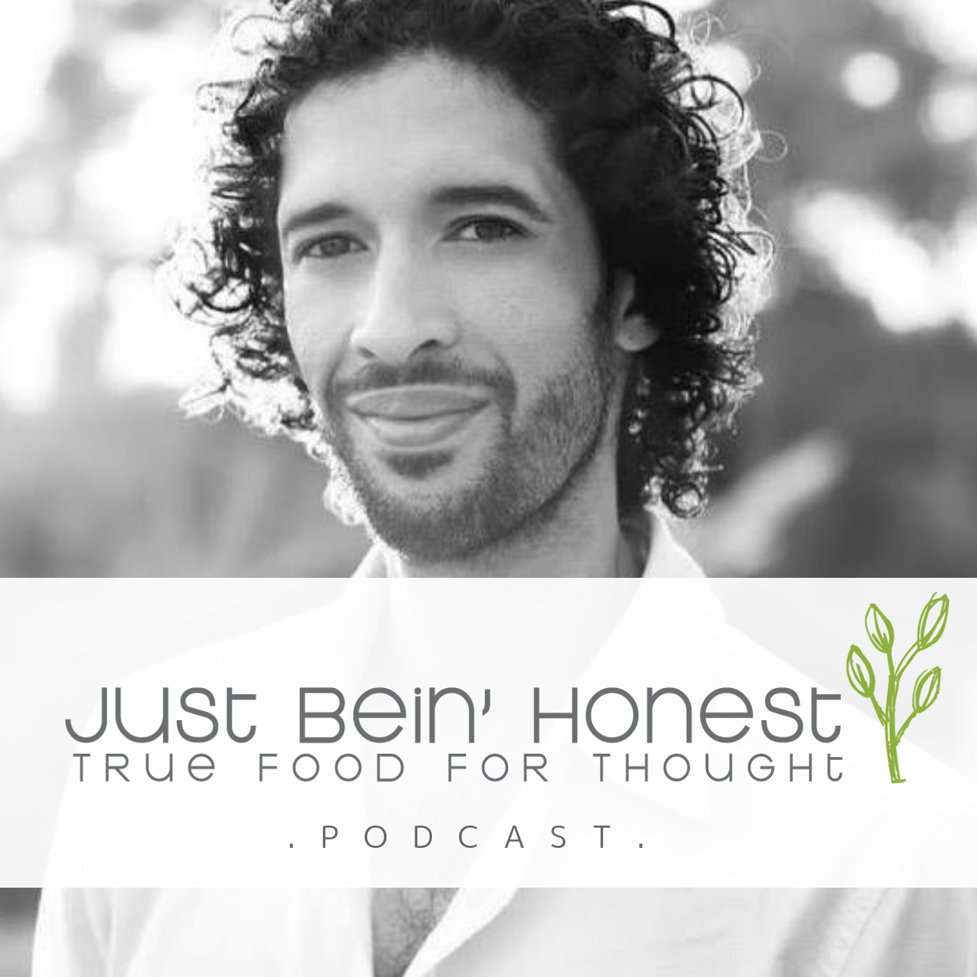 RODOLFO YOUNG Ep 65 _ Just Bein' Honest - PODCAST