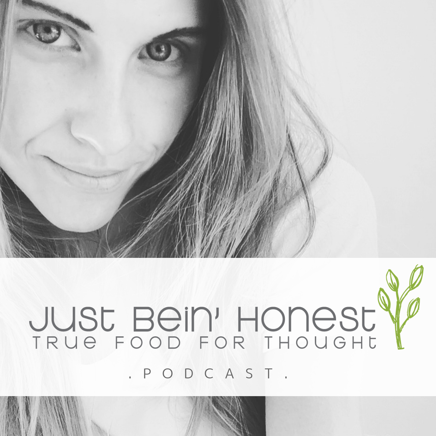 KATHERINE BROWN Ep 74 _ Just Bein' Honest - PODCAST