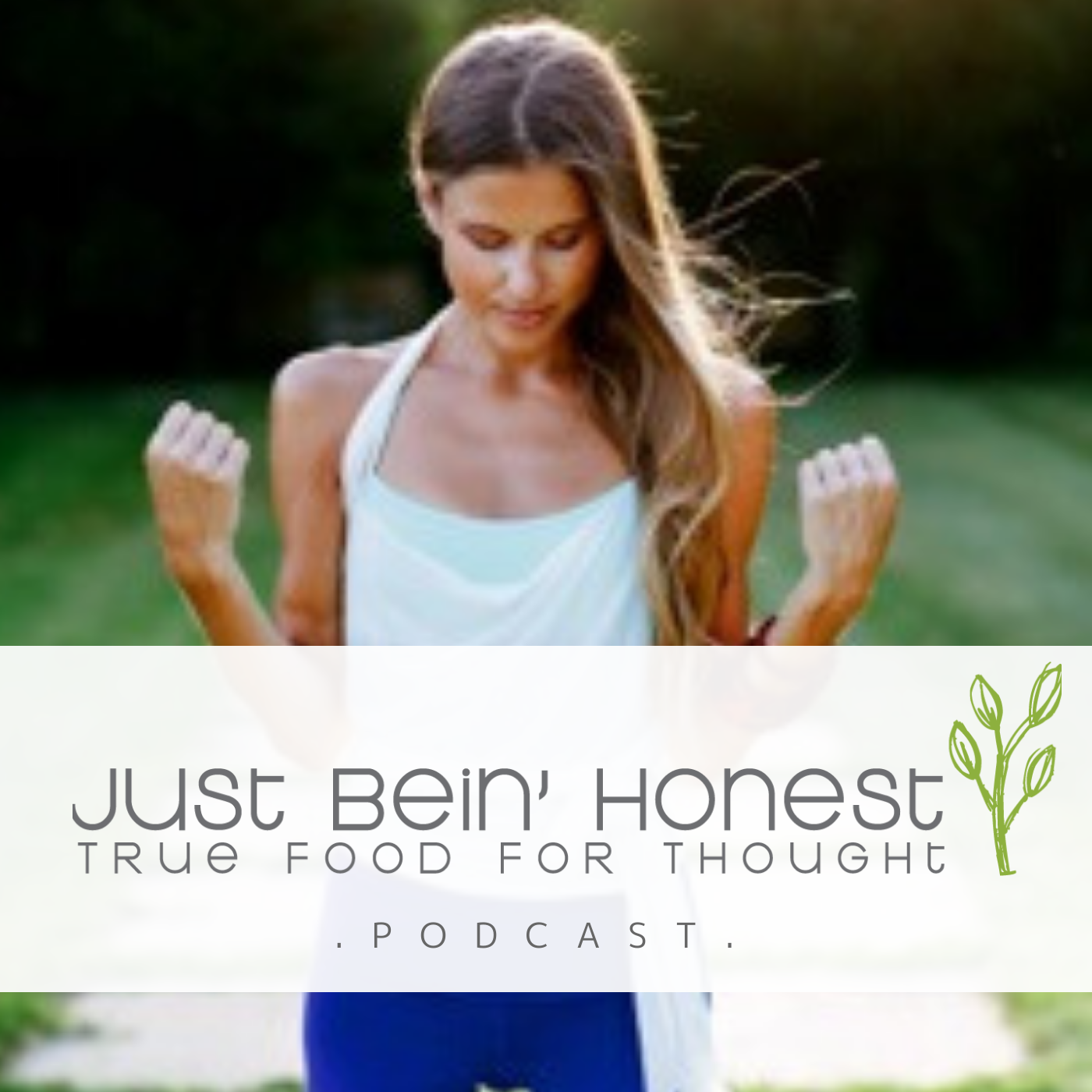 KATHERINE BROWN Ep 112 _ Just Bein' Honest - PODCAST-3
