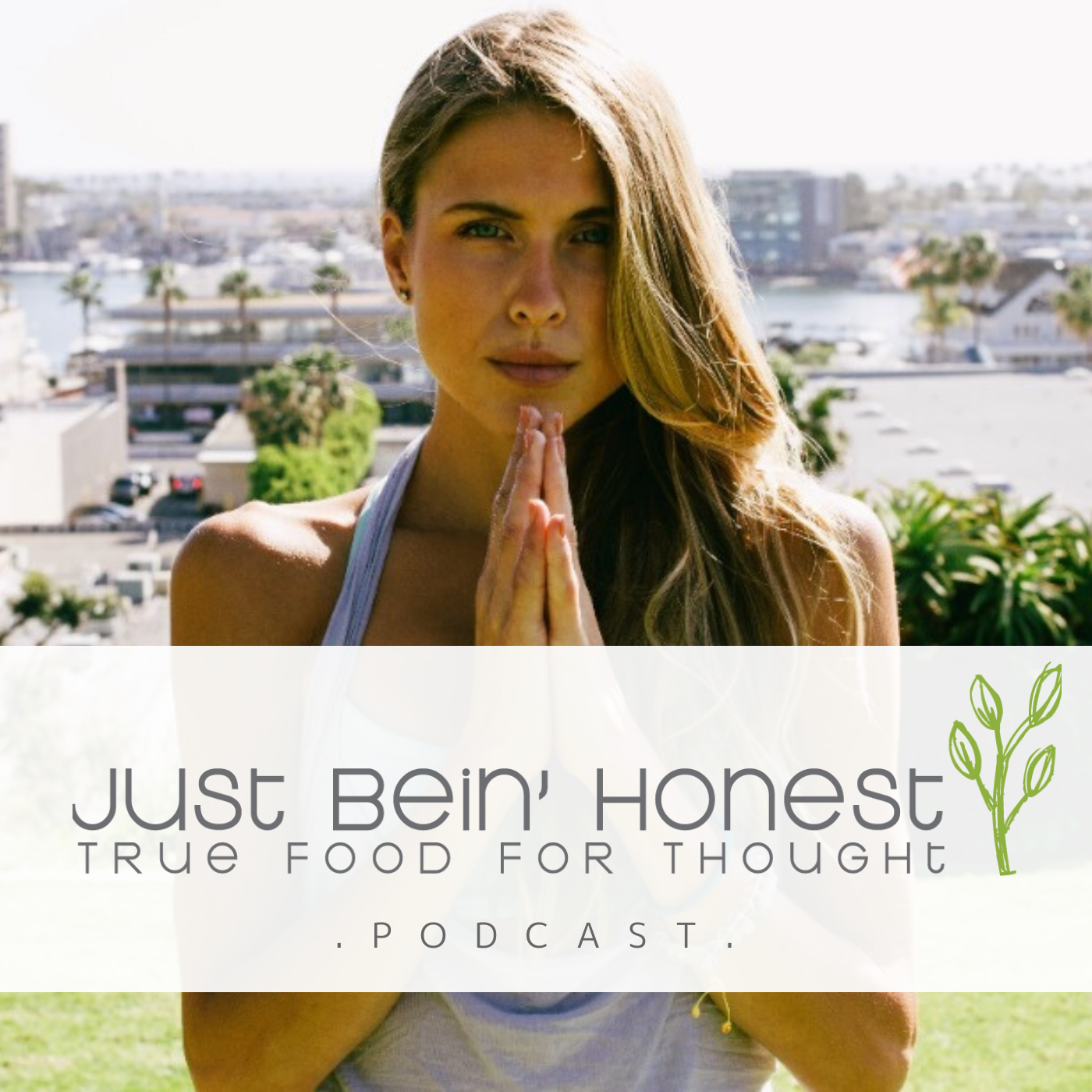 KATHERINE BROWN Ep 117 _ Just Bein' Honest - PODCAST