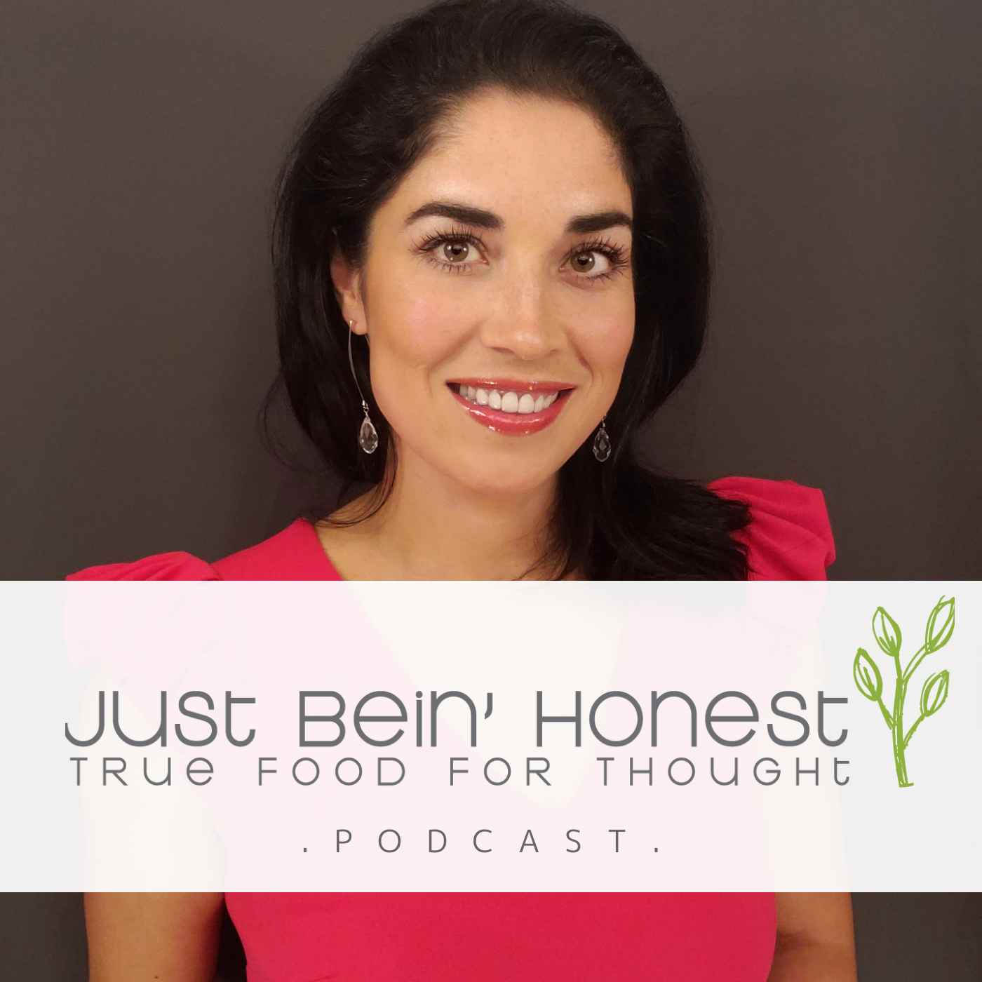 DR. VIVIANA COLES Ep 118 _ Just Bein' Honest - PODCAST