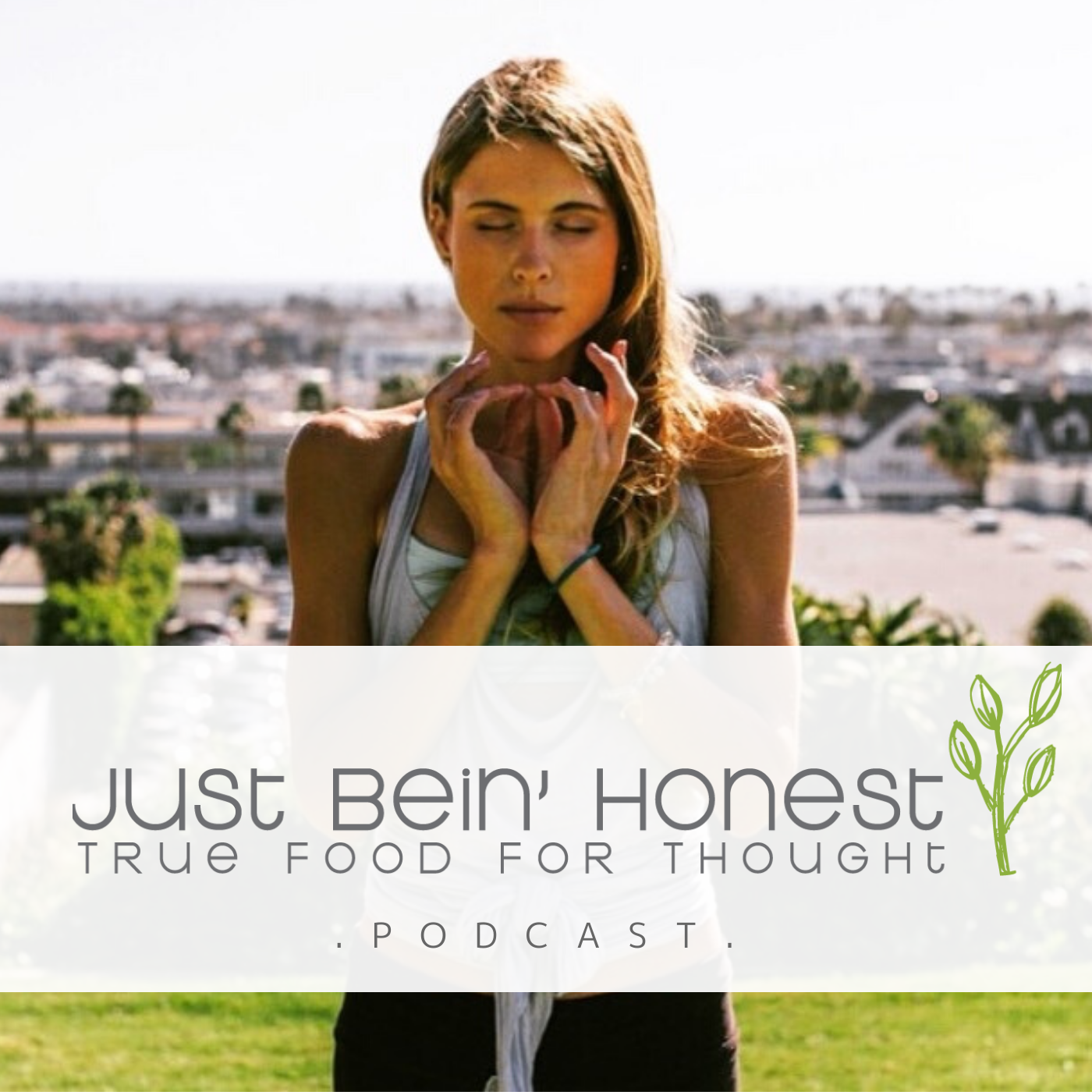 KATHERINE BROWN Ep 123 _ Just Bein' Honest - PODCAST