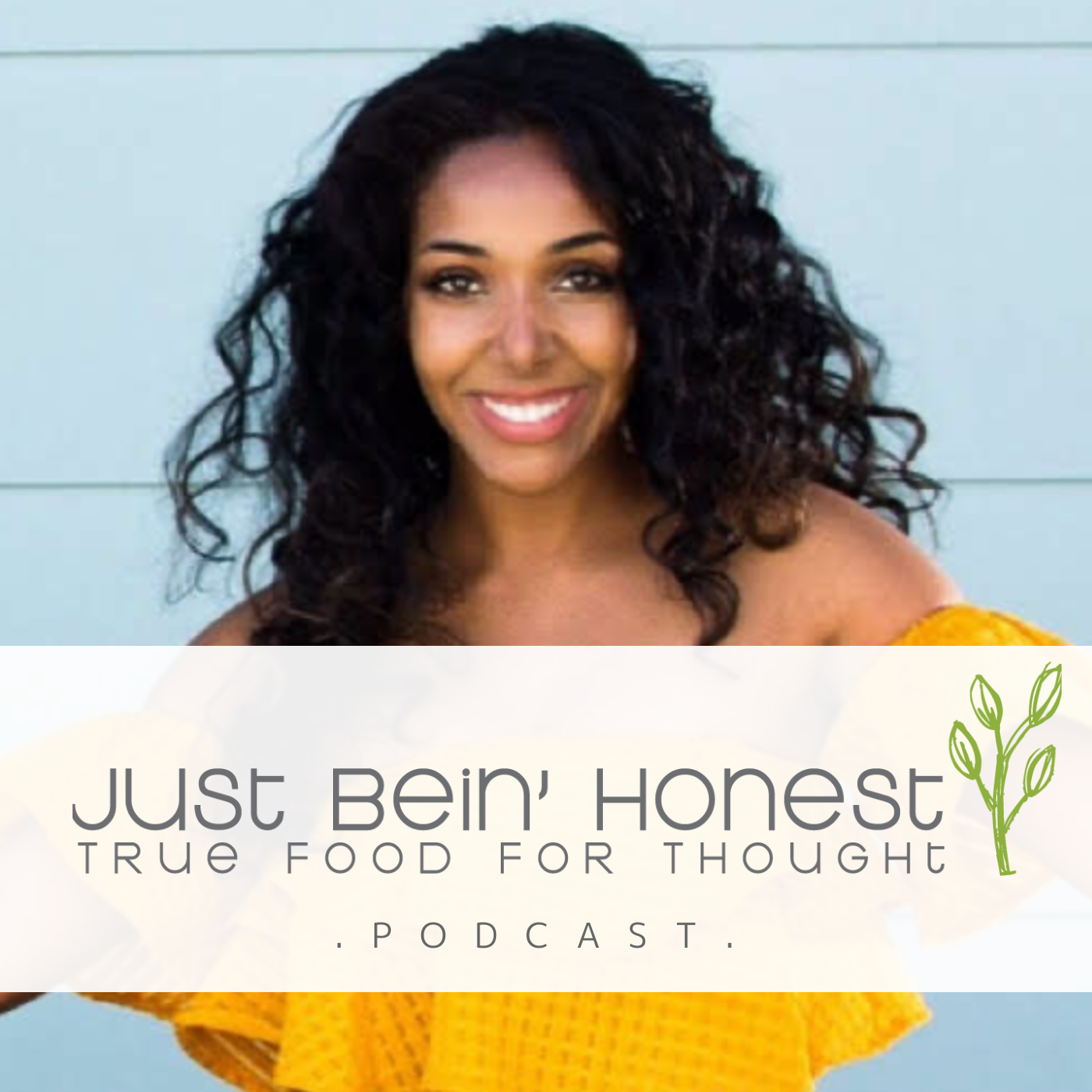 KEISHA WRIGHT Ep 124 _ Just Bein' Honest - PODCAST