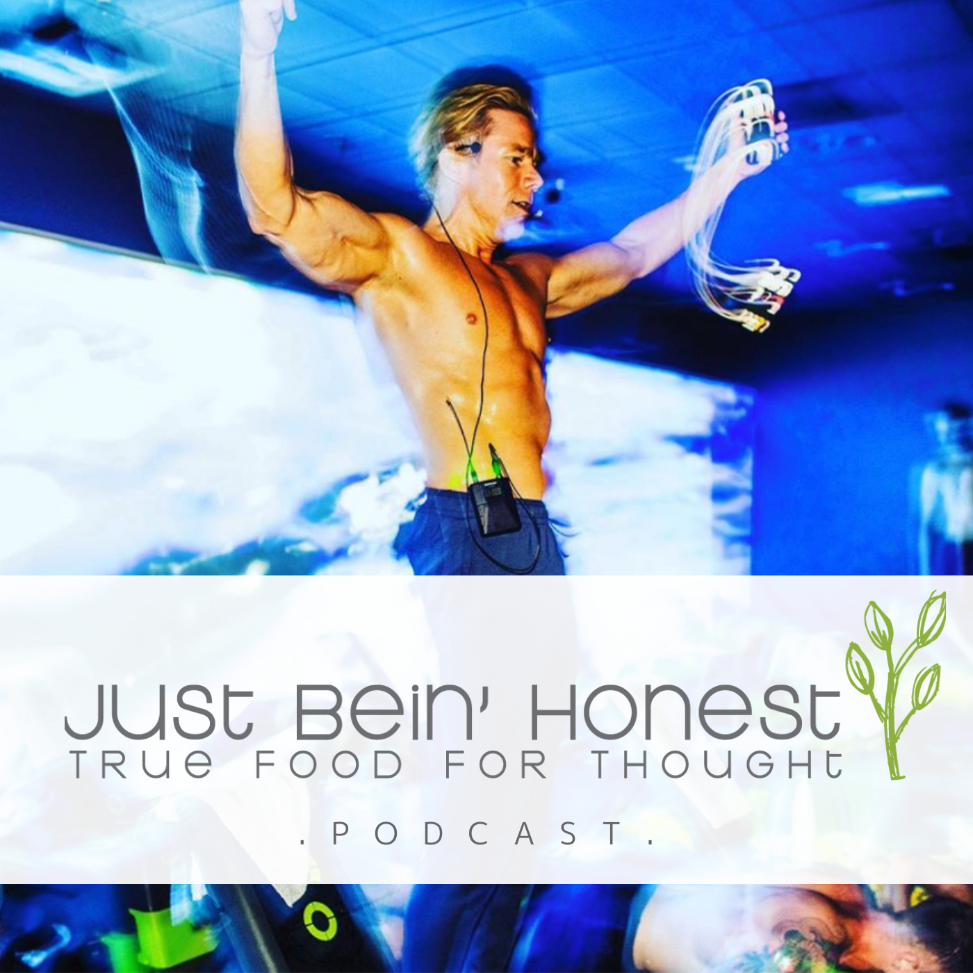 JONATHAN KNOPKE Ep 130 _ Just Bein' Honest - PODCAST