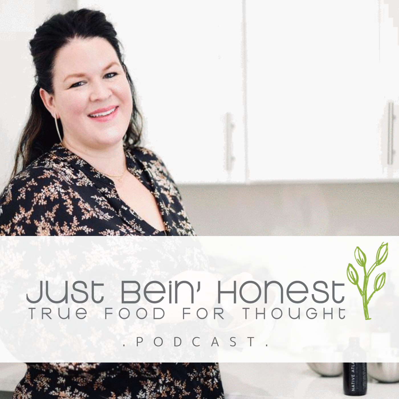 ALEXIA WAMBUA Ep 135 _ Just Bein' Honest - PODCAST