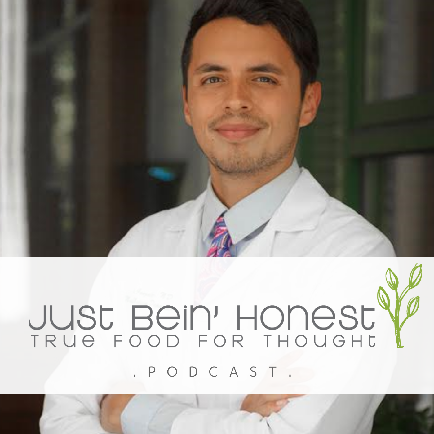 DR. CHRISTIAN GONZALEZ Ep 134 _ Just Bein' Honest - PODCAST