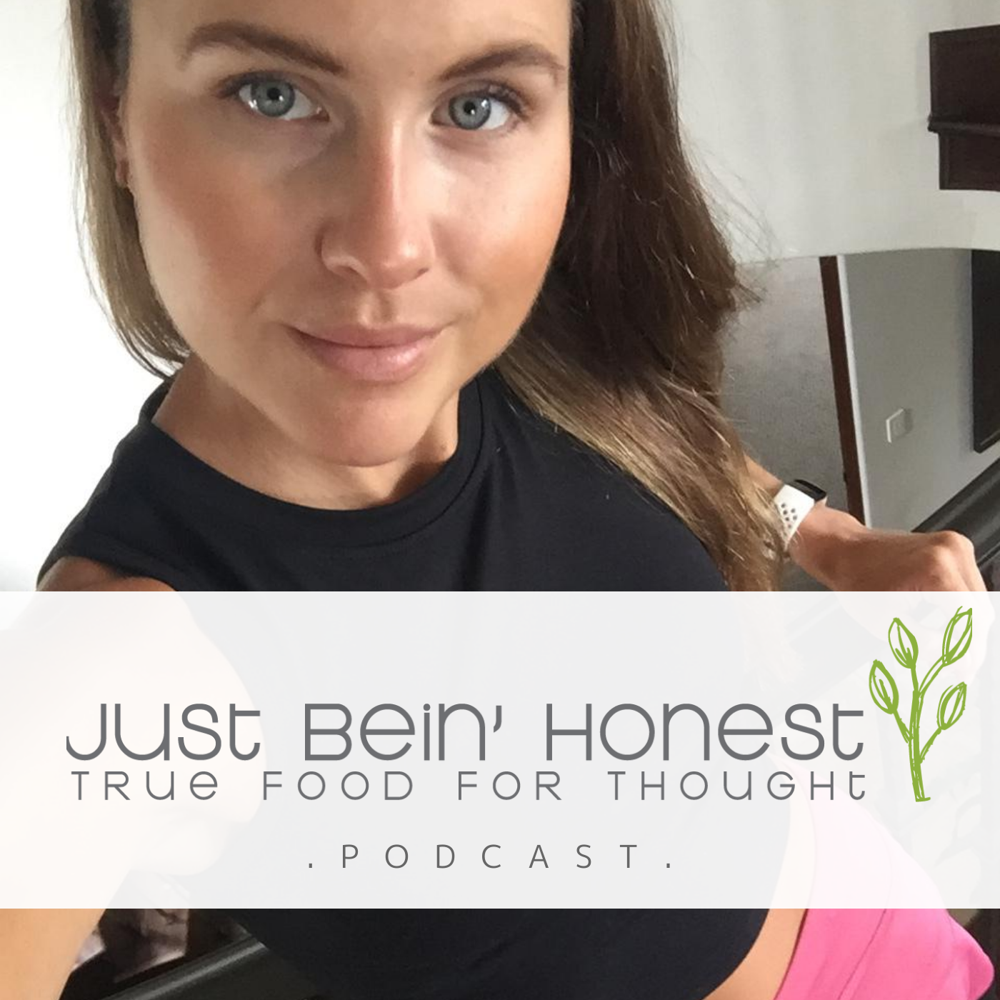 KATHERINE BROWN Ep 131 _ Just Bein' Honest - PODCAST