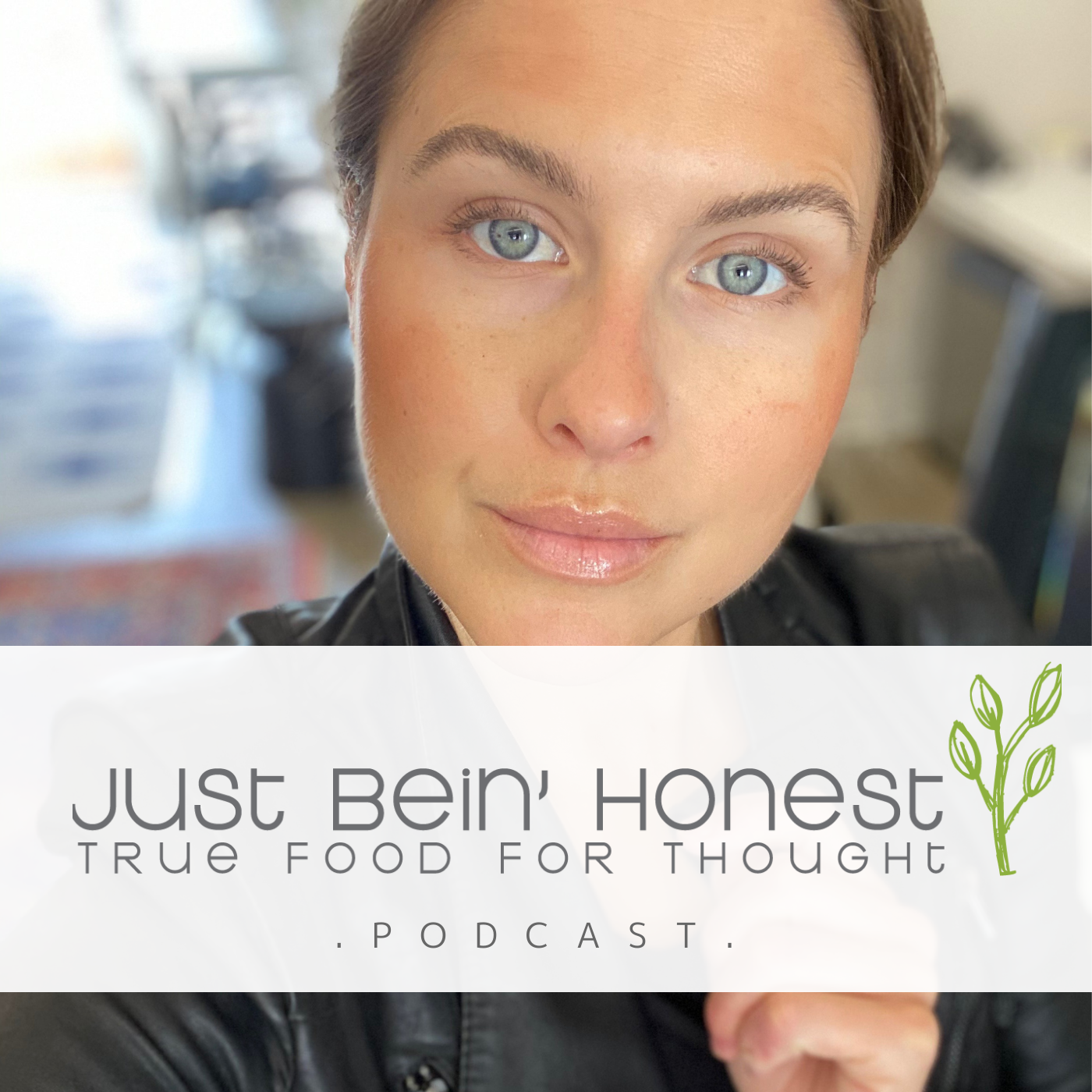 KATHERINE BROWN Ep 138 _ Just Bein' Honest - PODCAST
