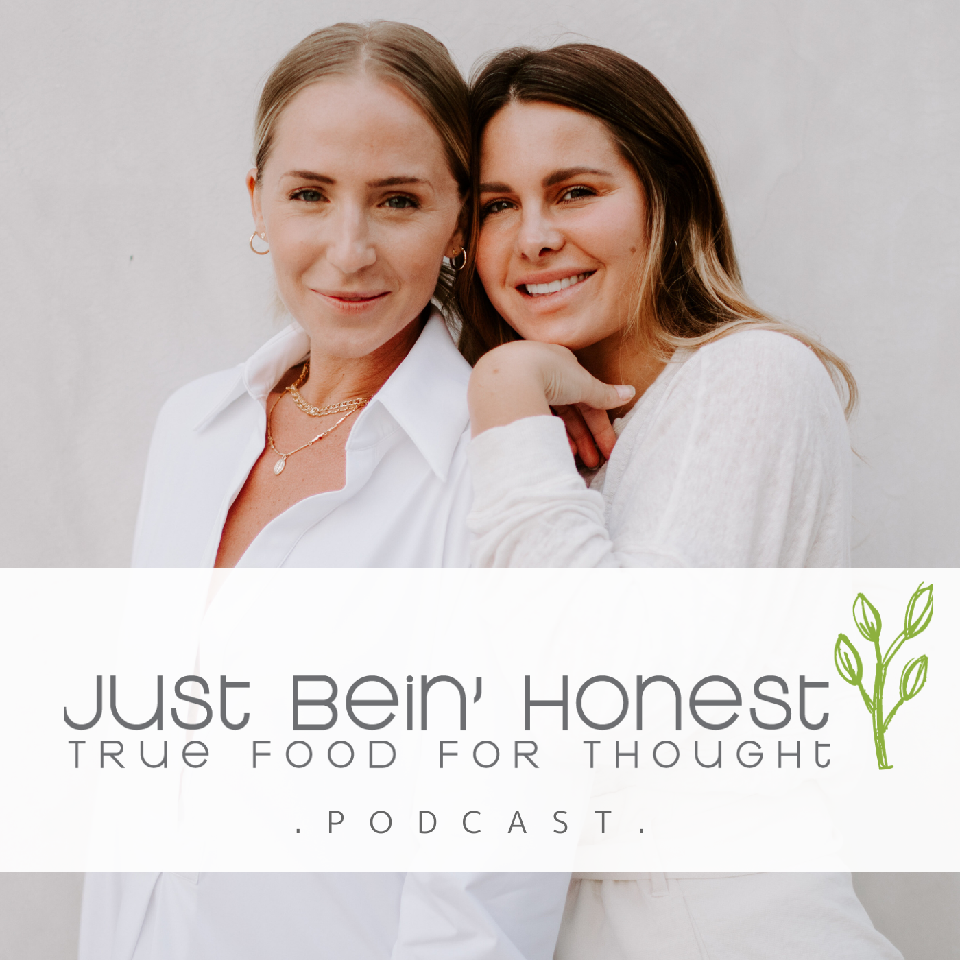 ALMOST 30 K+L Ep 146 _ Just Bein' Honest - PODCAST