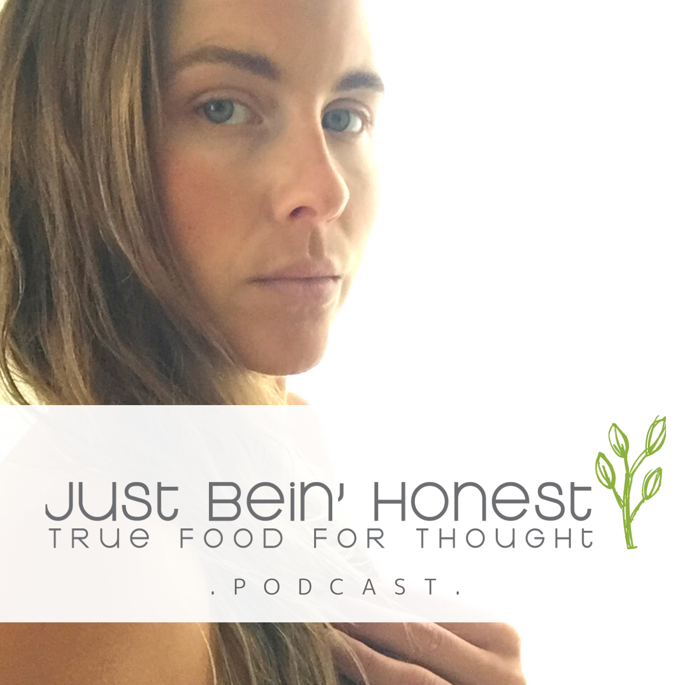 KATHERINE BROWN Ep 145 _ Just Bein' Honest - PODCAST